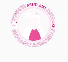 Bunnies Aren't Just Cute Like Everybody Supposes Womens Fitted T-Shirt