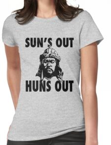 Sun's Out, Huns Out Womens Fitted T-Shirt