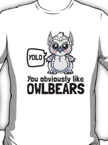 YOLO - You Obviously Love Owlbears (Wee Beasties - Snowy Wee Owlbear) T-Shirt