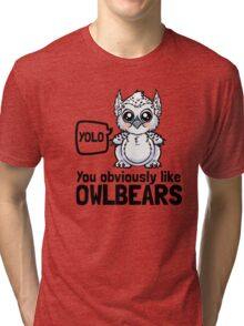 YOLO - You Obviously Love Owlbears (Wee Beasties - Snowy Wee Owlbear) Tri-blend T-Shirt