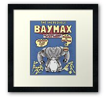 The incredible Baymax! Framed Print
