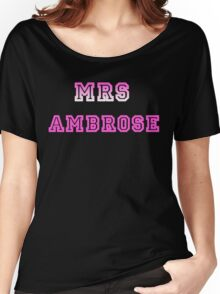 Mrs Ambrose Women's Relaxed Fit T-Shirt