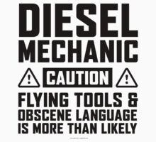 Diesel Mechanic Caution by Albany Retro