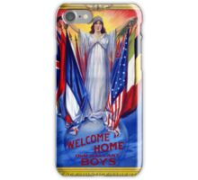 Welcome home our gallant boys Poster 1918 Restored iPhone Case/Skin