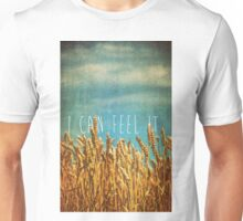 I Can Feel It Unisex T-Shirt