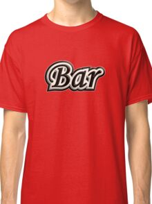 Bar B&W Classic T-Shirt
