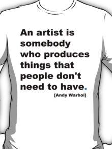 {An Artist}  T-Shirt