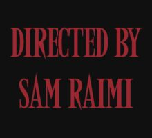 Directed By Sam Raimi Kids Clothes