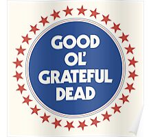 Good Ol' Grateful Dead - 50th Anniversary Poster