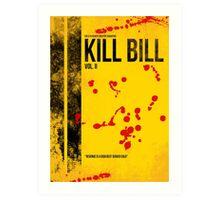 KILL BILL - VOL. II MINIMAL MOVIE POSTER Art Print
