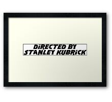 Directed By Stanley Kubrick Framed Print