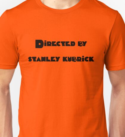 Directed By Stanley Kubrick (orange) Unisex T-Shirt