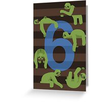 Six Slovenly Sloths Greeting Card