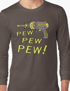 Pew Pew Pew Long Sleeve T-Shirt