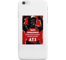 Join The A.T.S. -- WWII Propaganda iPhone Case/Skin