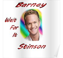 "Barney ""Wait for it"" Stinson Poster"