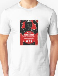 Join The A.T.S. -- WWII Propaganda Unisex T-Shirt
