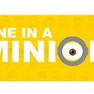 ONE IN A MINION by Teevolution