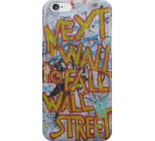 Berlin wall with grafitti: 'next wall to fall is Wall street' iPhone Case/Skin