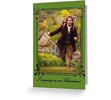 """I'm going on an Adventure!"" - Bilbo Baggins Greeting Card"