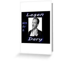 Legen-Dary Greeting Card