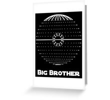 """""""Big Brother:"""" Ruler of the Galaxy Greeting Card"""