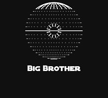 """""""Big Brother:"""" Ruler of the Galaxy Unisex T-Shirt"""
