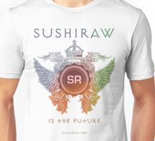 SUSHIRAW IS THE FUTURE (color) Unisex T-Shirt