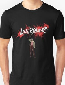 Vincent - Love Is Over Unisex T-Shirt