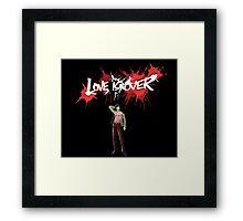 Vincent - Love Is Over Framed Print