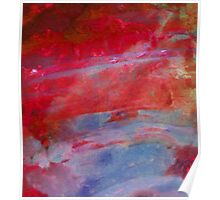 Sunset,  Fire Opal, Non Objective colourful art Poster