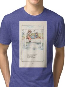 Mother Goose or the Old Nursery Rhymes by Kate Greenaway 1881 0030 Little Tommy Tittlemouse Tri-blend T-Shirt