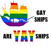 GAY ships are YAY ships. by desmondmiles