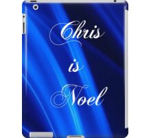 Chris is Noel 01 iPad Case/Skin