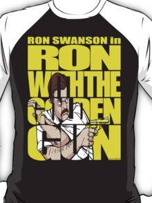 Ron With The Golden Gun T-Shirt