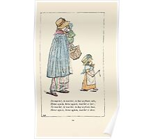 Mother Goose or the Old Nursery Rhymes by Kate Greenaway 1881 0018 To the Market to Buy a Plum Cake Poster