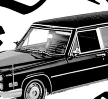 I Drive the Hearse Sticker