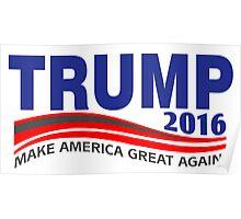Donald Trump 2016 Poster
