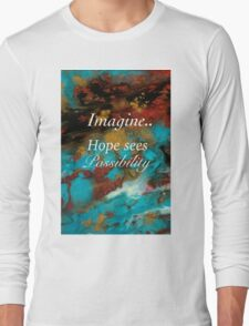 Hope Sees Possibility Long Sleeve T-Shirt