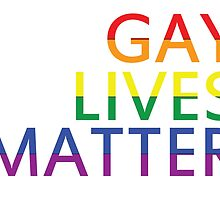 Gay Lives Matter by Hutchirm