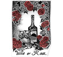 WINE & ROSES Poster