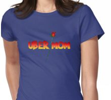 Uber Mom Womens Fitted T-Shirt