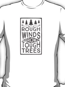 TOUGH TREES T-Shirt
