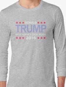 Donald Trump for president 2016  Long Sleeve T-Shirt
