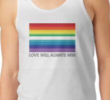 LOVE WILL ALWAYS WIN - EQUALITY Tank Top