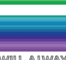 LOVE WILL ALWAYS WIN - EQUALITY Sticker