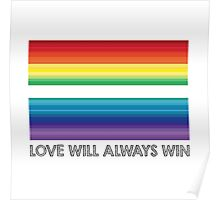 LOVE WILL ALWAYS WIN - EQUALITY Poster