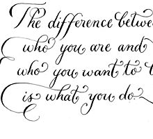 Motivational quote The Difference handwritten calligraphy art  by Melissa Goza