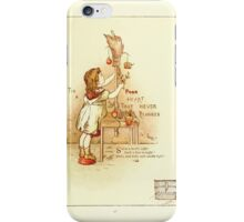 Old Proverbs with New Pictures Lizzie Laweson and Clara Mateaux 1881 0045 It is a Poor Heart That Never Rejoices iPhone Case/Skin