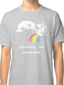 Unicorns Are Overrated Classic T-Shirt